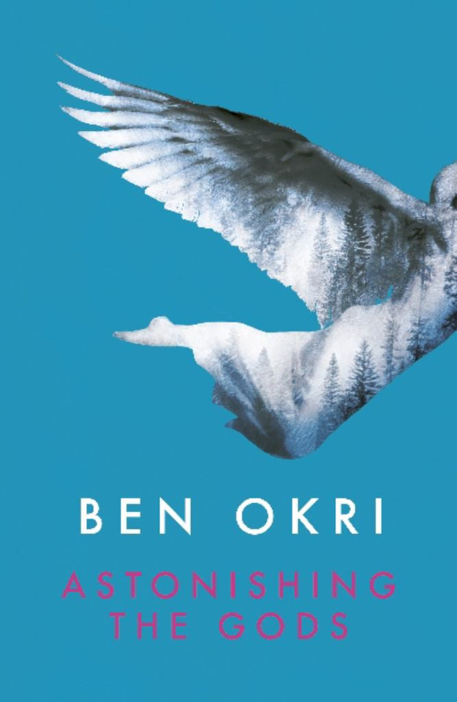 Astonishing the Gods  by Ben Okri - 9781784082550