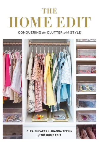 The Home Edit  by Clea Shearer - 9781784725945