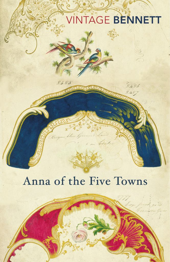 Anna of the Five Towns  by Arnold Bennett - 9781784872366