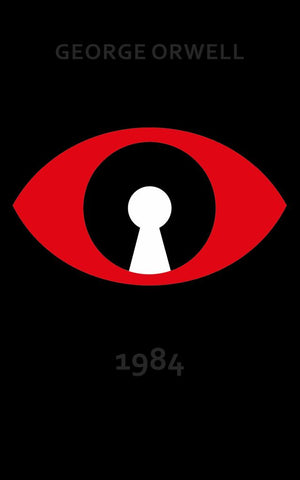 Nineteen Eighty-Four  by George Orwell - 9781784874155