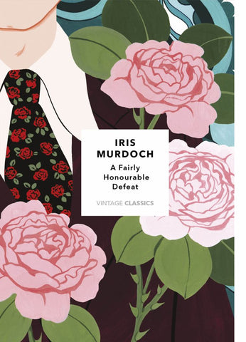 A Fairly Honourable Defeat  by Iris Murdoch - 9781784875596