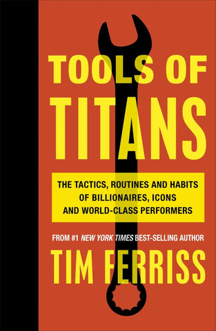 Tools of Titans  by Timothy Ferriss - 9781785041273