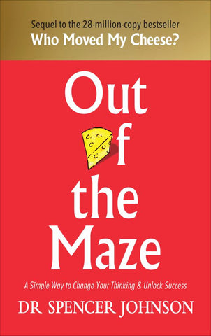 Out of the Maze  by Spencer Johnson - 9781785042119