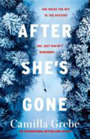 After She's Gone  by Camilla Grebe - 9781785764738