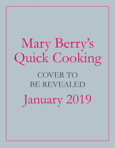 Mary Berry's Quick Cooking  by Mary Berry - 9781785943898