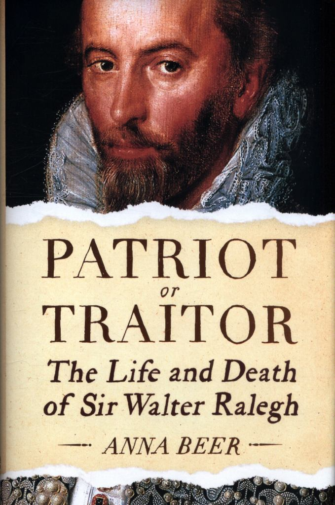 Patriot or Traitor  by Anna Beer - 9781786074348