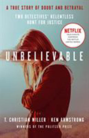 Unbelievable  by T. Christian Miller - 9781786090072