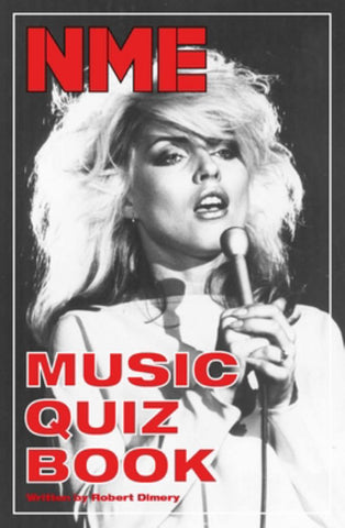 The NME Music Quiz Book  by Rob Dimery - 9781786275295