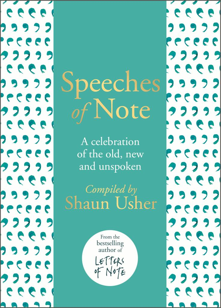 Speeches of Note  by Shaun Usher - 9781786331090