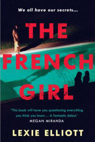 The French Girl  by Lexie Elliott - 9781786495549