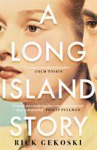 A Long Island Story  by Rick Gekoski - 9781786893437