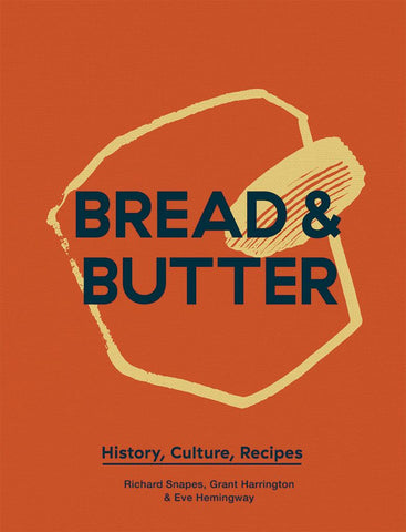 Bread and Butter  -