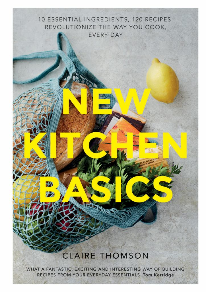 New Kitchen Basics  by Claire Thompson - 9781787132542