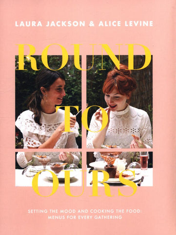 Round to Ours  by Alice Levine - 9781787133730