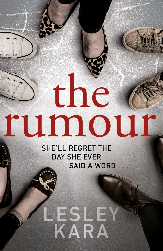 The Rumour  by Lesley Kara - 9781787631007