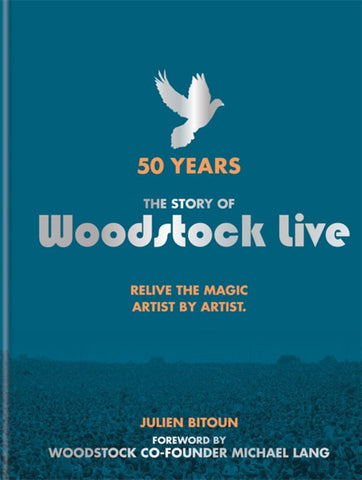 Woodstock Live  by Julien Bitoun - 9781788400749