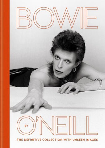 Bowie by O'Neill  by Terry O'Neill - 9781788401012