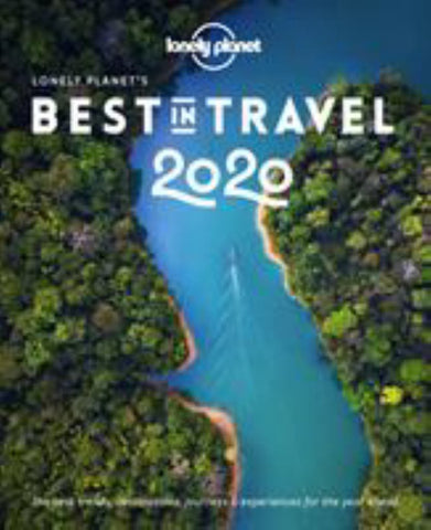 Lonely Planet's Best in Travel 2020  by Lonely Planet - 9781788683005