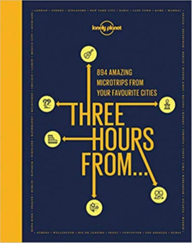 Three Hours From  by Lonely Planet - 9781788683319