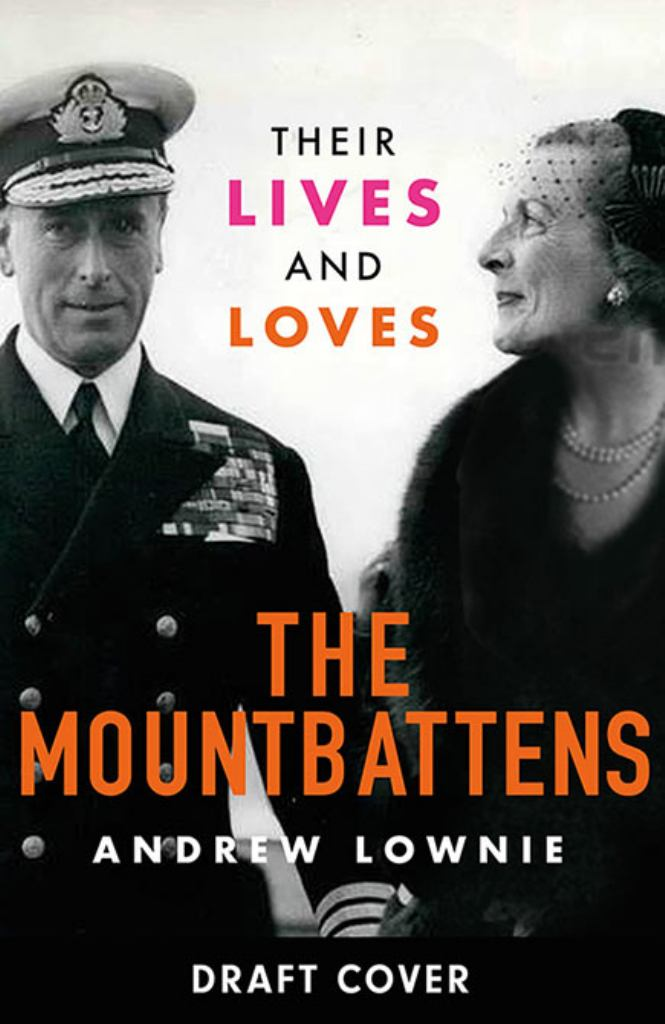 The Mountbattens  by Andrew Lownie - 9781788702607