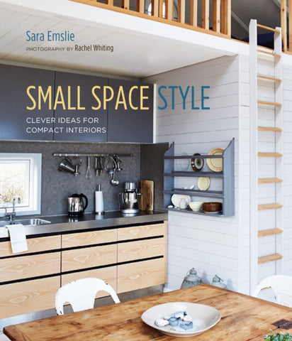Small Space Style  by Sara Emslie - 9781788790901