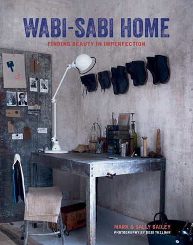 Wabi-Sabi Home  by Mark Bailey - 9781788790918