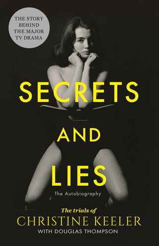 Secrets and Lies  by Christine Keeler - 9781789461374