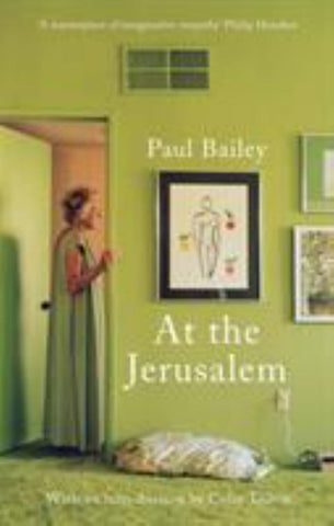 At the Jerusalem  by Paul Bailey - 9781838934019