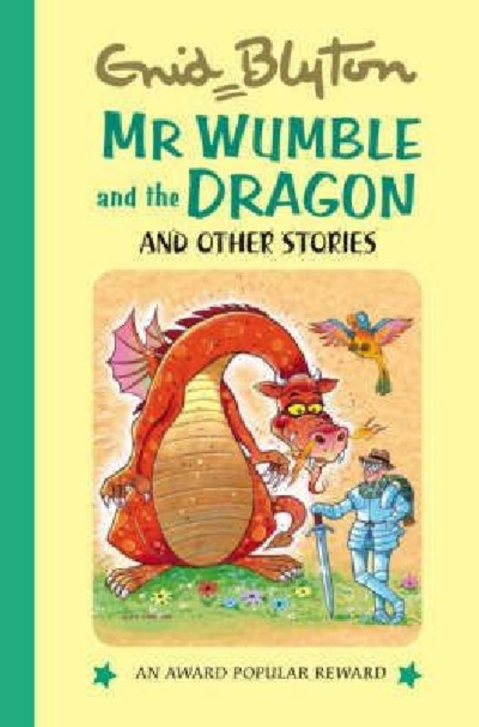 Mr. Wumble and the Dragon  by Enid Blyton - 9781841354859