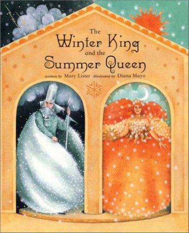 The Winter King and the Summer Queen  by Mary Lister - 9781841483573