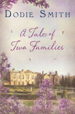 A Tale of Two Families  by Dodie Smith - 9781843915577