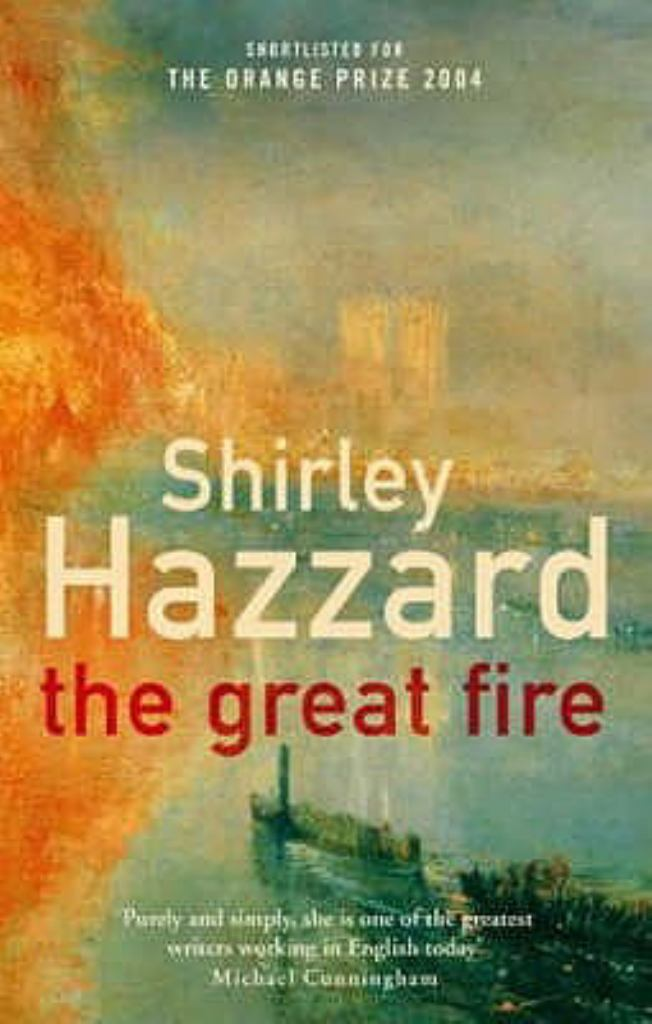 The Great Fire  by Shirley Hazzard - 9781844080571