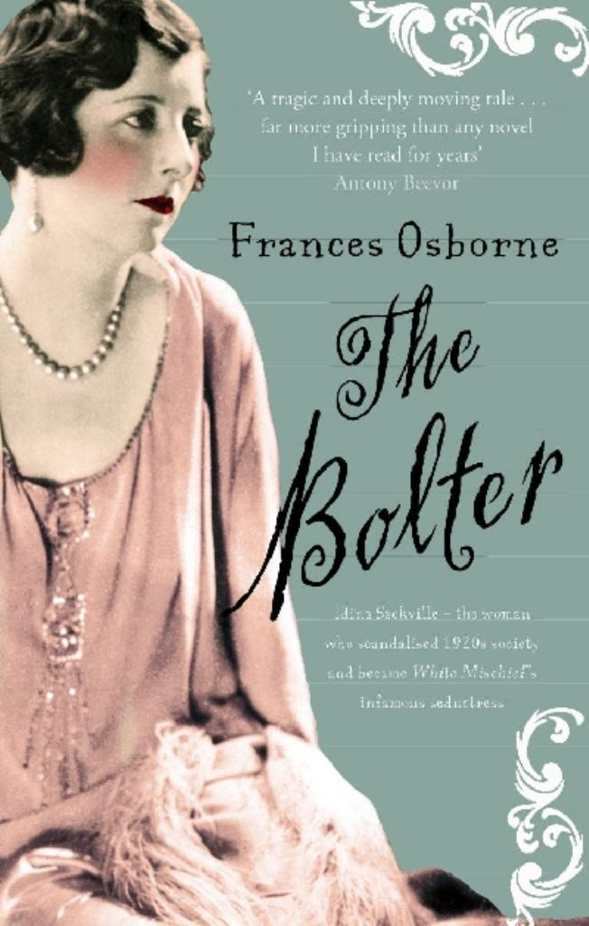The Bolter  by Frances Osborne - 9781844084807