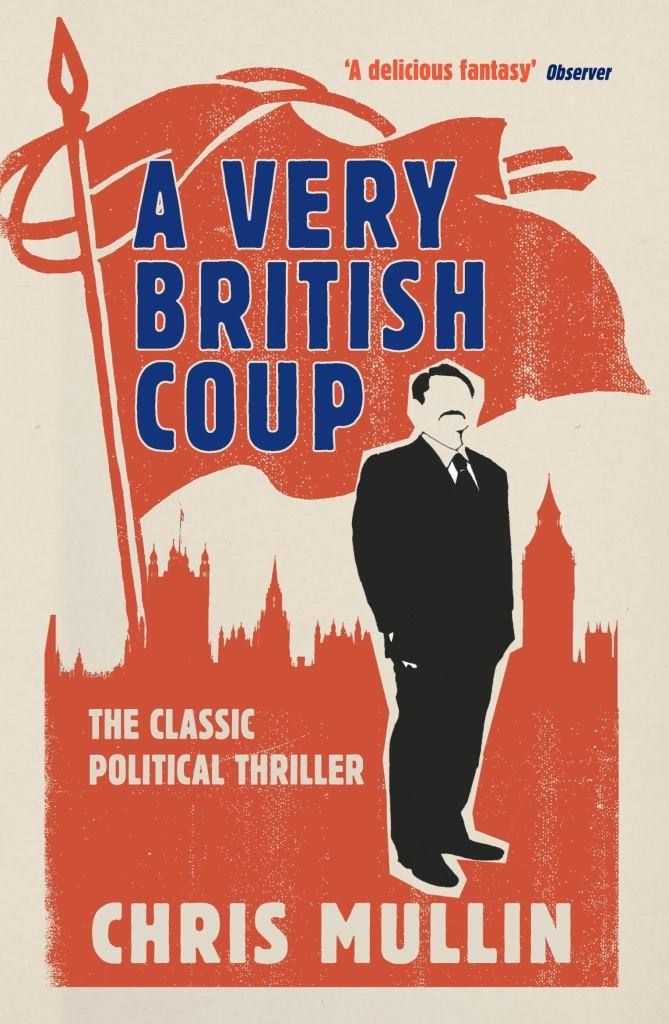 A Very British Coup  -