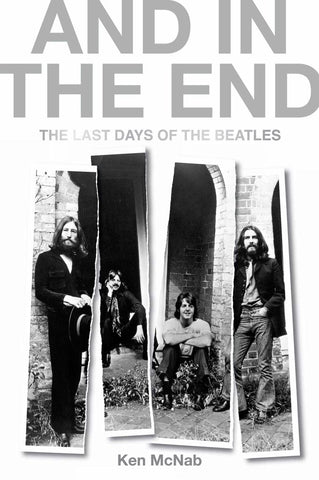 And in the End  by Ken McNab - 9781846974724