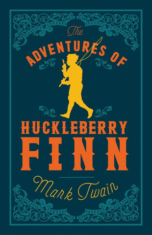 The Adventures of Huckleberry Finn  by Mark Twain - 9781847496027