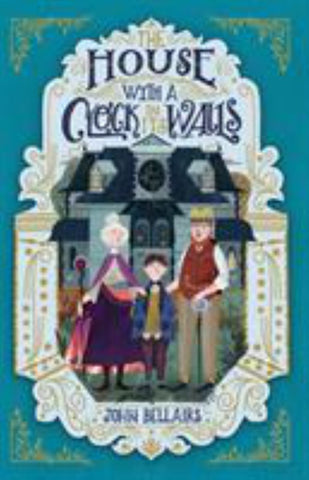 The House with a Clock in Its Walls  by John Bellairs - 9781848127722