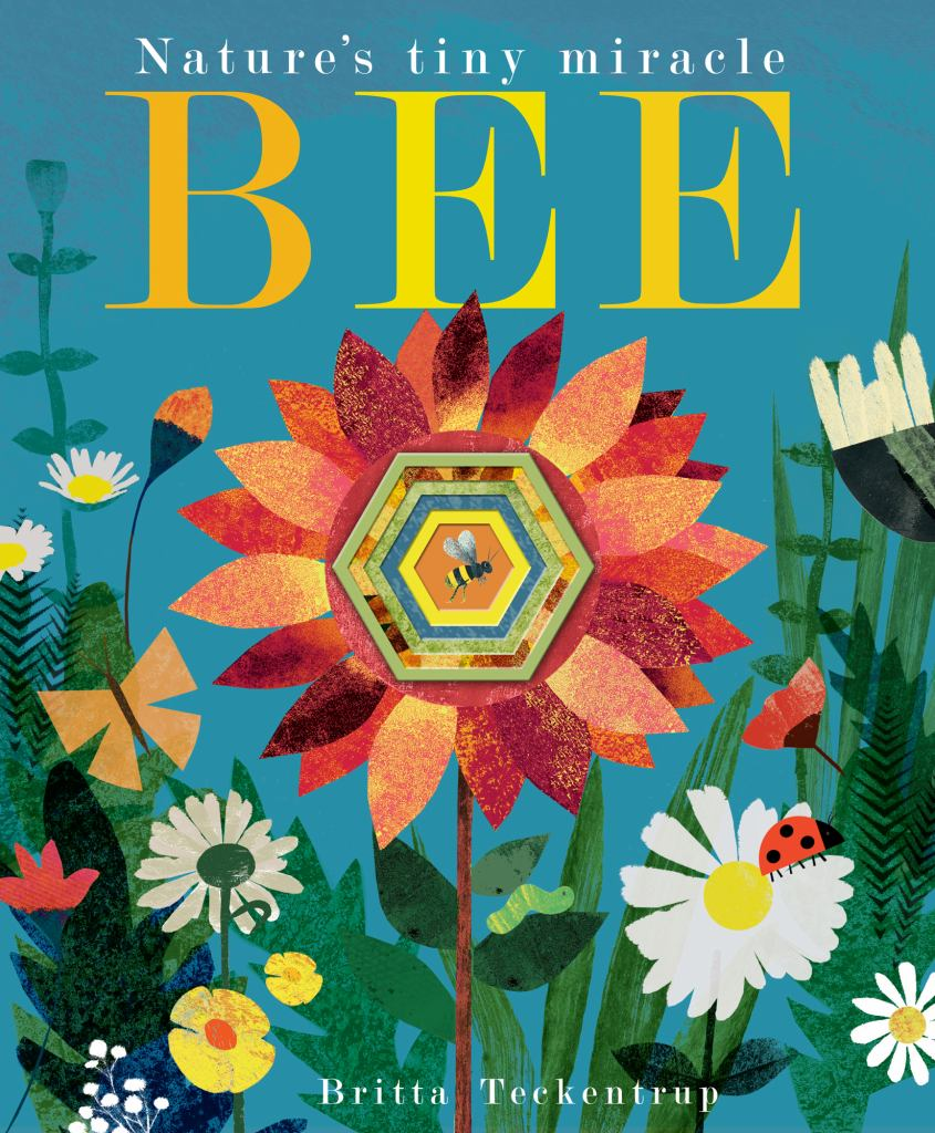 Bee  by Britta Teckentrup (Illustrator) - 9781848692886