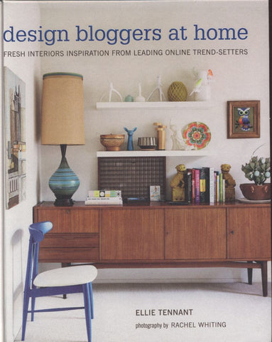 Design Bloggers at Home  by Ellie Tenant - 9781849755078