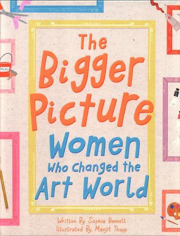 The Bigger Picture  by Manjit Thapp (Illustrator) - 9781849766210