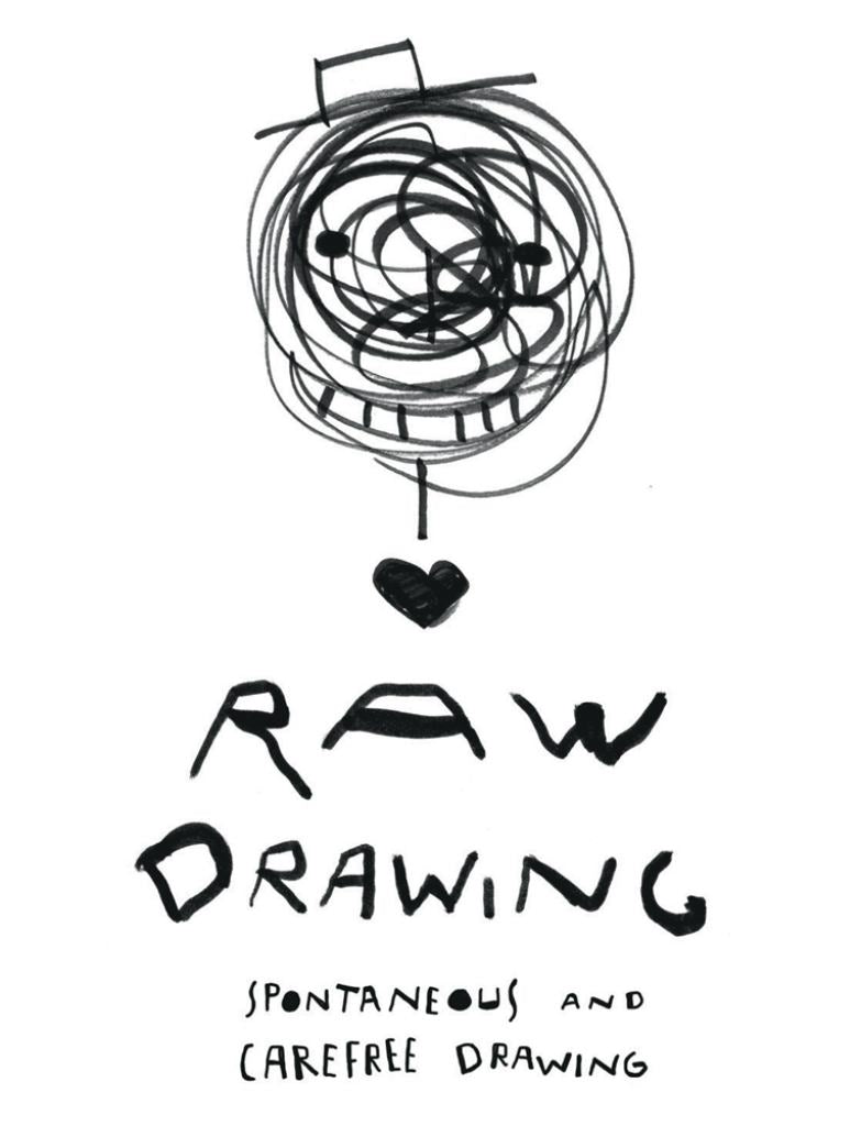 Raw Drawing  by Alessandro Bonaccorsi - 9781849945509