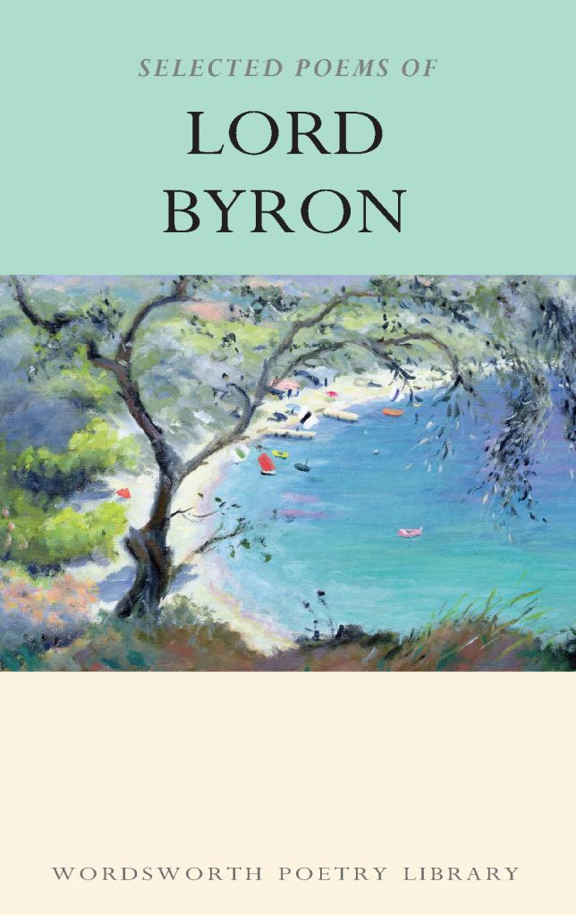 The Collected Poems of Lord Byron  -