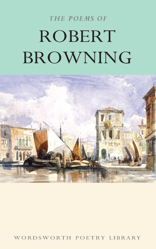 The Poems of Robert Browning  by Robert Browning - 9781853264184