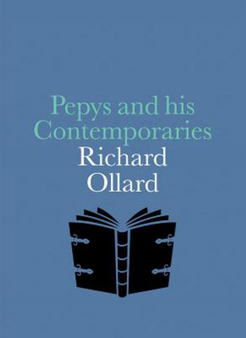 Pepys and His Contemporaries  by Richard Ollard - 9781855145856