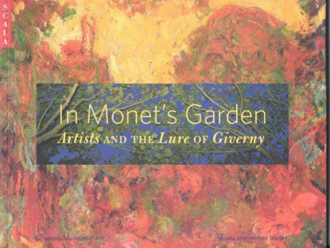 In Monet's Garden  by Joe Houston - 9781857595000