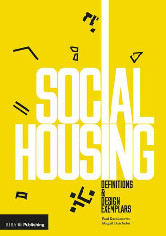 Social Housing  by Paul Karakusevic - 9781859466261