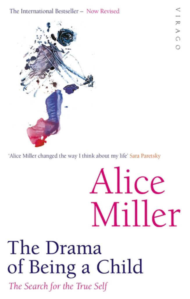 The Drama of Being a Child  by Alice Miller - 9781860491016