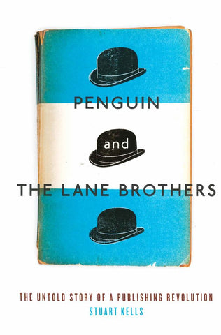 Penguin and the Lane Brothers  by Stuart Kells - 9781863957571