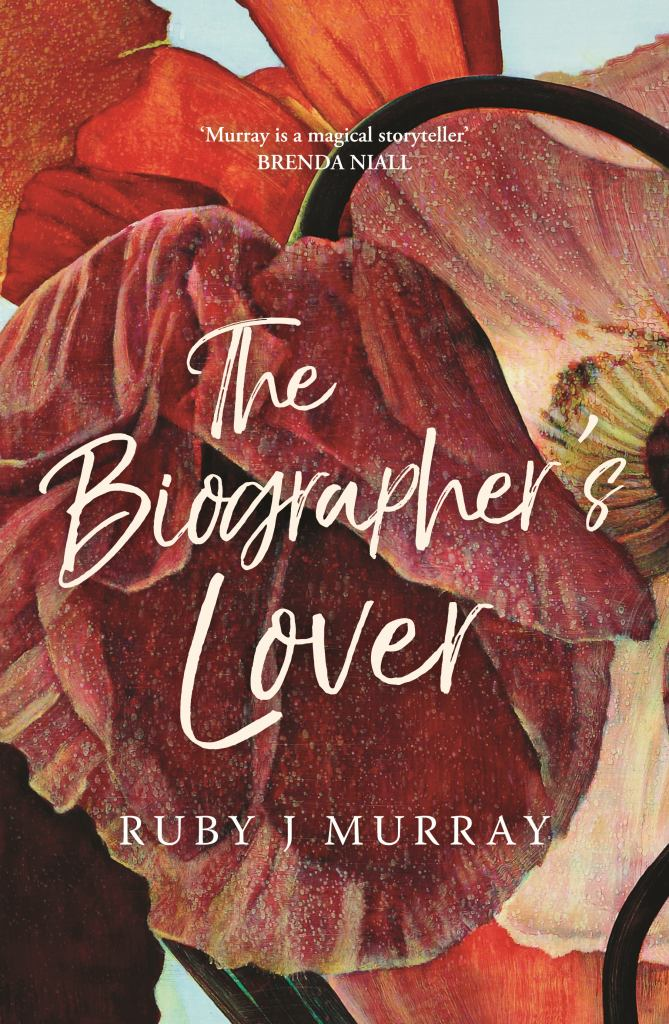 Biographer's Lover The  by Ruby Murray - 9781863959421