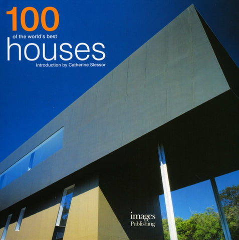 100 of the World's Best Houses  by Catherine Slessor (Introduction by) - 9781864704358